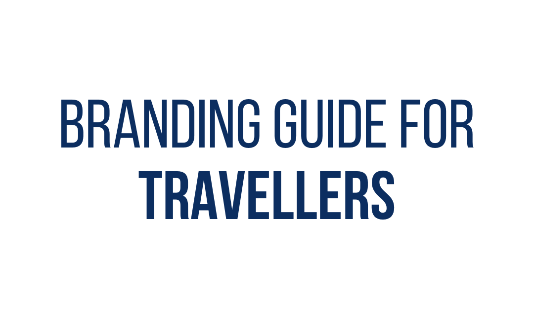 Branding Guide for Travel Bloggers